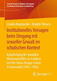 Cover Institutionelles Versagen beim Umgang mit sexueller Gewalt im schulischen Kontext