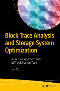 Cover Block Trace Analysis and Storage System Optimization