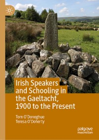 Cover Irish Speakers and Schooling in the Gaeltacht, 1900 to the Present