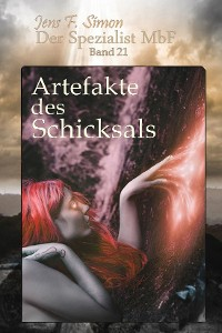 Cover Artefakte des Schicksals (Der Spezialist MbF 21)
