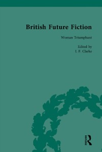 Cover British Future Fiction, 1700-1914, Volume 5