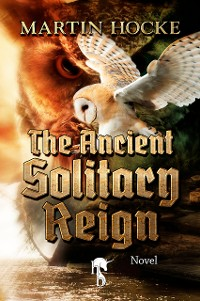 Cover The Ancient Solitary Reign