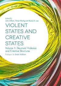 Cover Violent States and Creative States (Volume 1)