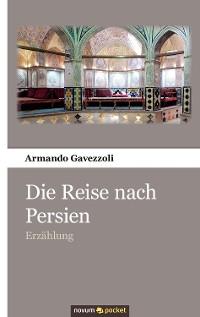 Cover Die Reise nach Persien