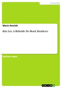 Cover Rita Lee. A Rebelde Do Rock Brasileiro