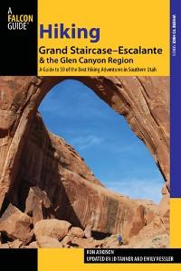 Cover Hiking Grand Staircase-Escalante & the Glen Canyon Region