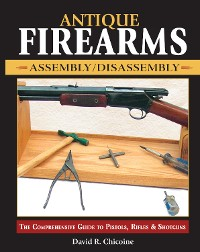 Cover Antique Firearms Assembly/Disassembly