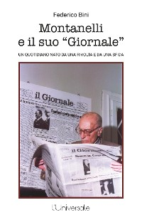 Cover Montanelli e il suo giornale