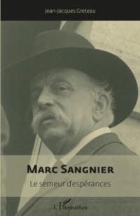 Cover Marc sangnier - le semeur d'esperances (1873-1950)