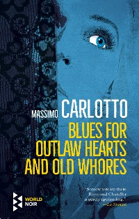 Cover Blues for Outlaw Hearts and Old Whores