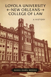 Cover Loyola University New Orleans College of Law