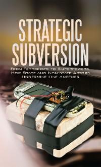 Cover Strategic Subversion