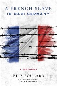 Cover French Slave in Nazi Germany