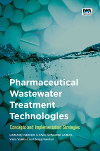 Cover Pharmaceutical Wastewater Treatment Technologies: