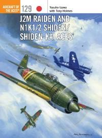 Cover J2M Raiden and N1K1/2 Shiden/Shiden-Kai Aces