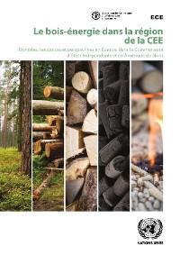 Cover Le bois-énergie dans la région de la CEE