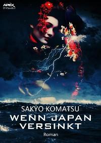 Cover WENN JAPAN VERSINKT