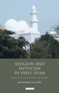 Cover Religion and Mysticism in Early Islam