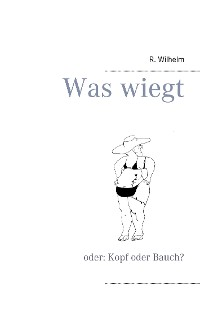 Cover Was wiegt