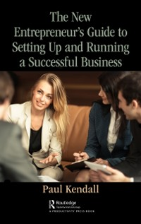 Cover New Entrepreneur's Guide to Setting Up and Running a Successful Business