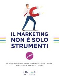 Cover Il Marketing non è solo strumenti