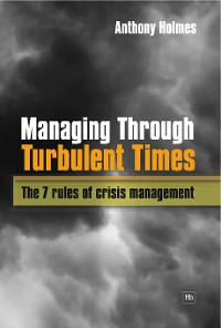 Cover Managing Through Turbulent Times