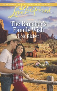 Cover Rancher's Family Wish (Mills & Boon Love Inspired) (Wranglers Ranch, Book 1)