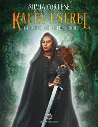 Cover Kalìa Estrel - La lotta dei Predestinati