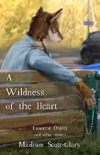 Cover A Wildness of the Heart