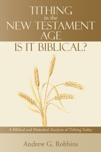 Cover Tithing in the New Testament Age: Is It Biblical?