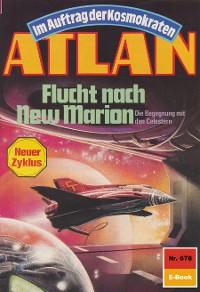 Cover Atlan 678: Flucht nach New Marion