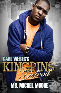 Cover Carl Weber's Kingpins: Detroit
