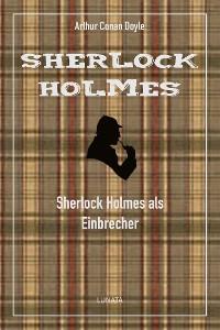 Cover Sherlock Holmes als Einbrecher
