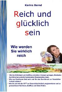 Cover Reich und glücklich sein