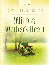 Cover With A Mother's Heart