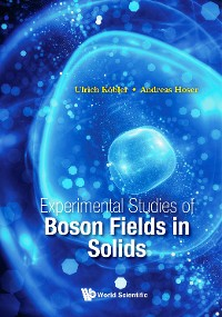 Cover Experimental Studies of Boson Fields in Solids