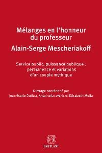 Cover Mélanges en l'honneur de Monsieur le professeur Alain-Serge Mescheriakoff