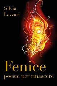Cover Fenice. Poesie per rinascere