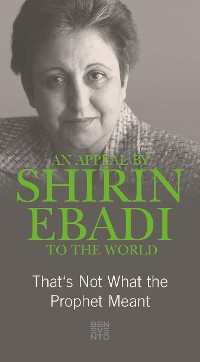 Cover An Appeal by Shirin Ebadi to the world