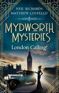 Cover Mydworth Mysteries - London Calling!