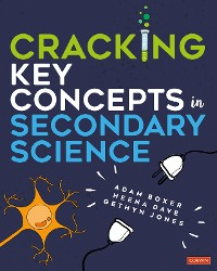 Cover Cracking Key Concepts in Secondary Science