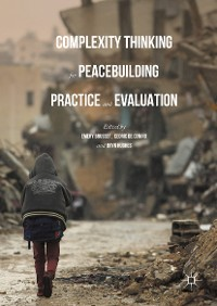 Cover Complexity Thinking for Peacebuilding Practice and Evaluation