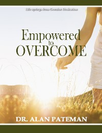 Cover Empowered to Overcome