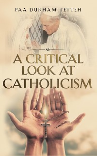 Cover A Critical Look At Catholicism