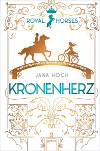 Cover Royal Horses (1). Kronenherz