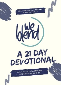 Cover We Blend- A 21 Day Devotional