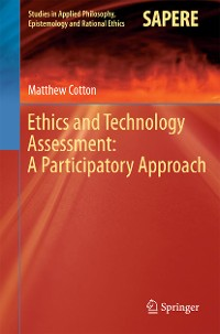 Cover Ethics and Technology Assessment: A Participatory Approach