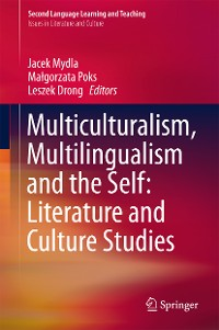 Cover Multiculturalism, Multilingualism and the Self: Literature and Culture Studies