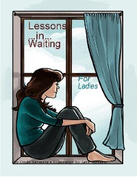 Cover Lessons ... In ... Waiting - For Ladies