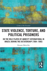 Cover State Violence, Torture, and Political Prisoners